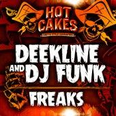 Freaks by Deekline