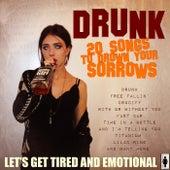 Drunk - Songs of Sorrow by Various Artists