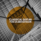 Classical Guitar For Exam Revision by Various Artists