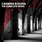 Carmina Burana - The Complete Work by Philadelphia Orchestra