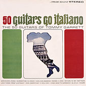 50 Guitars Go Italiano by 50 Guitars Of Tommy Garrett