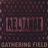 Reliance by Gathering Field