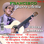 Clasicas Mexicanas Volumen 1 by Francisco