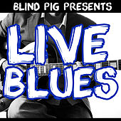 Blind Pig Presents: Live Blues von Various Artists