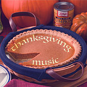 Thanksgiving Piano - Soft Piano Music to Soothe Your Mind at Thanksgiving by Thanksgiving Music Specialists