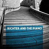 Richter and the Piano by Svyatoslav Richter