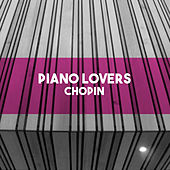 Piano Lovers - Chopin by Various Artists