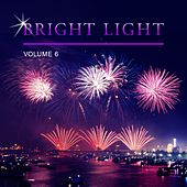 Bright Light, Vol. 6 by Various Artists