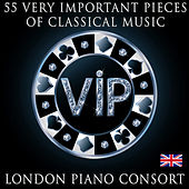 55 Very Important Pieces of Classical Music von London Piano Consort