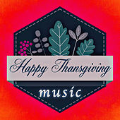 Family Celebrations: Best Thanksgiving Tunes for Your Family by Thanksgiving Music Specialists