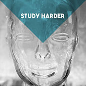Study Harder by Various Artists