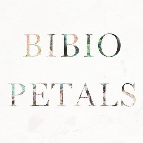 Petals by Bibio