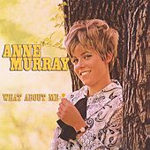 What About Me by Anne Murray