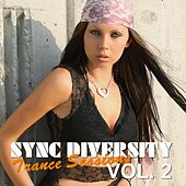 Sync Diversity: Trance Sessions, Vol. 2 by Various Artists