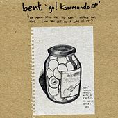 Go! Kommando by Bent