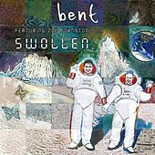 Swollen by Bent