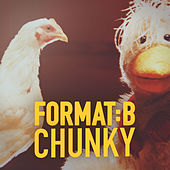 Chunky by Format B
