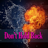 Don't Hold Back von Various Artists
