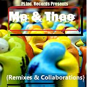 Me & Thee (Remixes & Collaborations) by Various Artists
