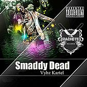 Smaddy Dead by VYBZ Kartel