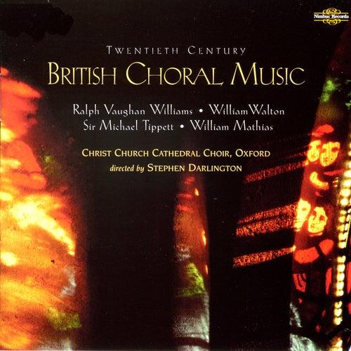 Twentieth Century British Choral Music by Christ Church Cathedral Choir
