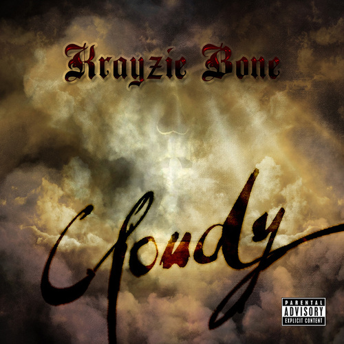 Cloudy - Single by Krayzie Bone
