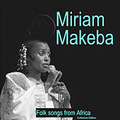 Folk Songs from Africa (Collectors Edition) by Miriam Makeba