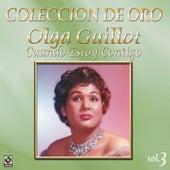 Colección de Oro, Vol. 3: Cuando Estoy Contigo by Olga Guillot