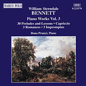 Piano Works Vol. 3 by William Sterndale Bennett
