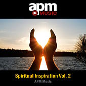 Spiritual Inspiration, Vol. 2 by APM Music