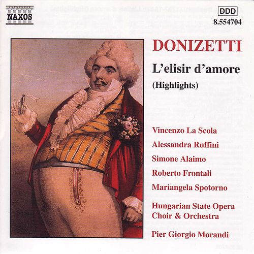 Donizetti: L'elisir d'amore (Highlights) by Gaetano Donizetti