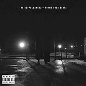 Rhyme over Beats by The Doppelgangaz