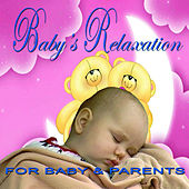 Baby's Relaxation by Various Artists