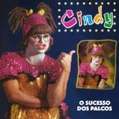 O Sucesso dos Palcos by Cindy