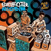 Selecta Riddim by Various Artists