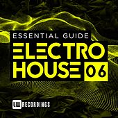 Essential Guide: Electro House, Vol. 6 - EP by Various Artists