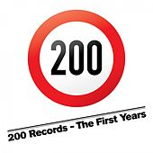 200 Records - The First Years by Various Artists