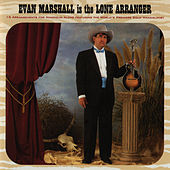 Evan Marshall Is The Lone Arranger by Evan Marshall