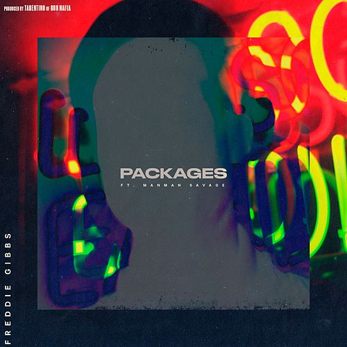 Packages (feat. Manman Savage) - Single by Freddie Gibbs