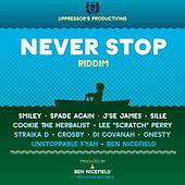 Never Stop Riddim by Various Artists