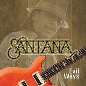 Evil Ways von Santana
