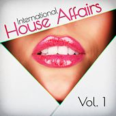 International House Affairs, Vol. 1 by Various Artists