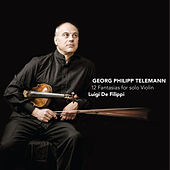 12 Fantasias for Solo Violin by Luigi de Filippi