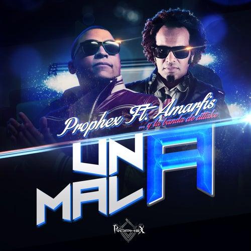 Una Mala - Single by Prophex