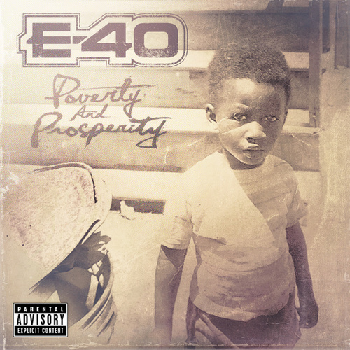Poverty And Prosperity by E-40