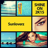 Shine On 2K15 by Sunloverz