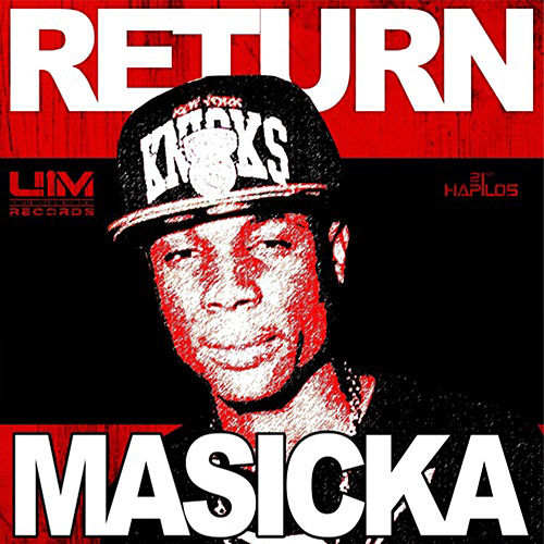 Return - Single by Masicka