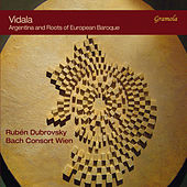 Vidala: Argentina & Roots of European Baroque by Various Artists