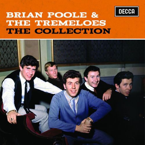 The Collection by Brian Poole and the Tremeloes
