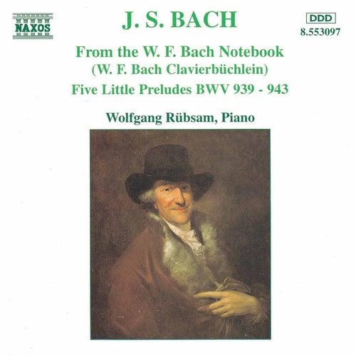 From the W. F. Bach Notebook by Johann Sebastian Bach